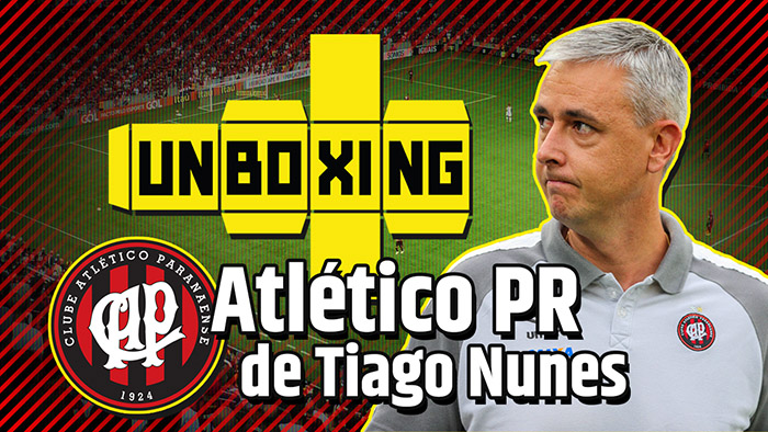 UNBOXING #19 | Athletico Paranaense de Tiago Nunes