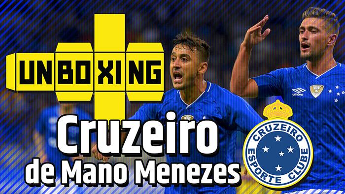 UNBOXING #13 | O Cruzeiro de Mano Menezes