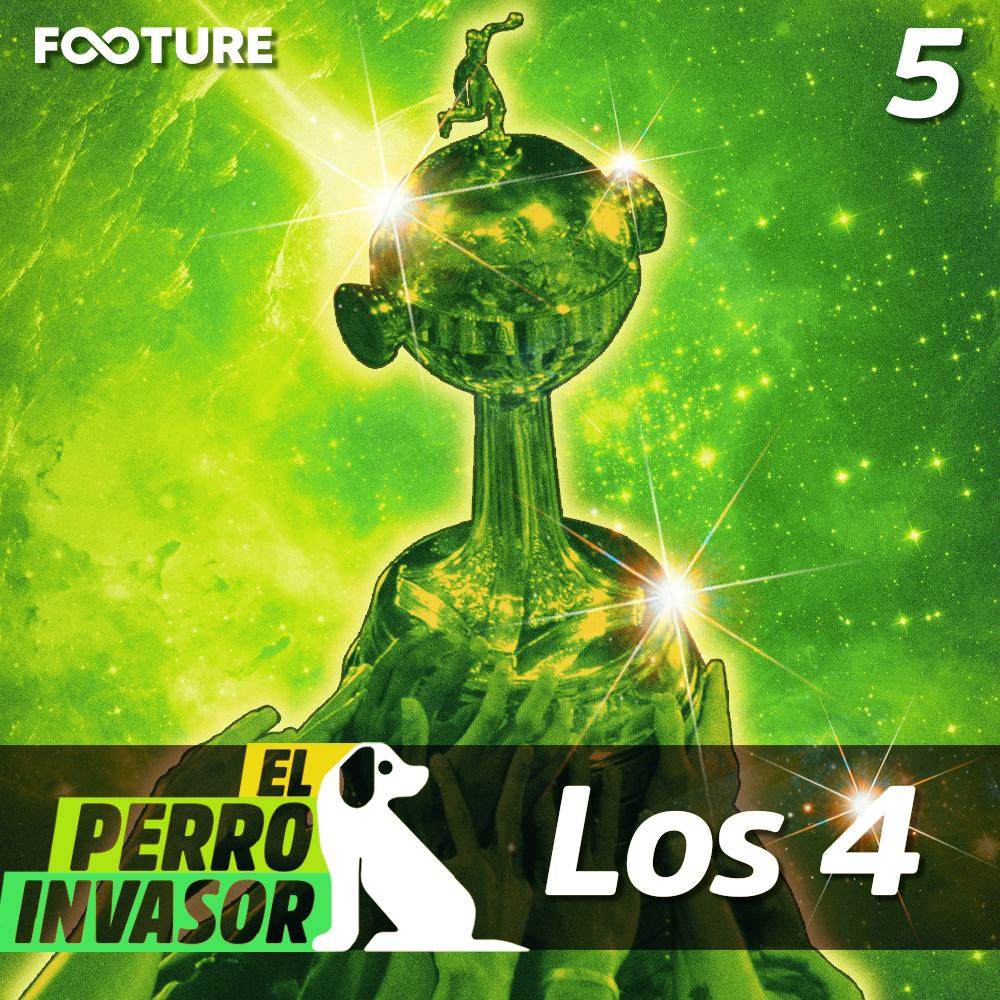 El Perro Invasor #05 | Las Semifinales de la Copa Libertadores