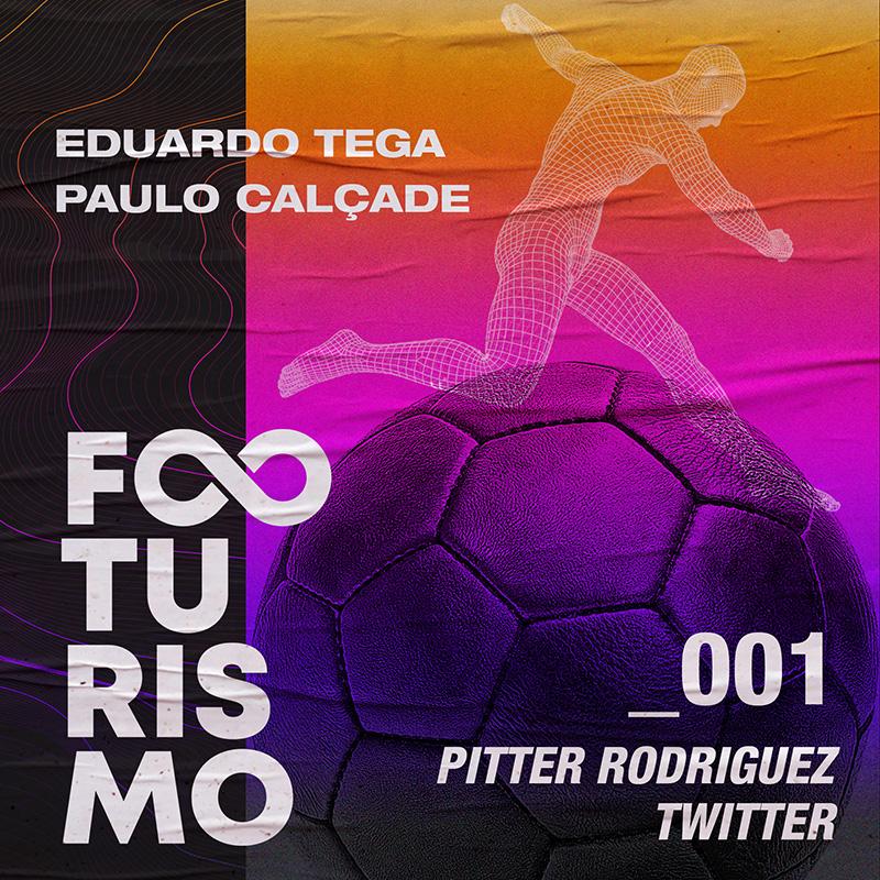 Footurismo #1 | Futebol e Twitter – O Match Perfeito