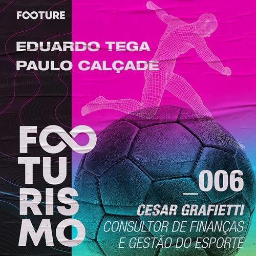 Footurismo #6 | Gestão Financeira no Futebol