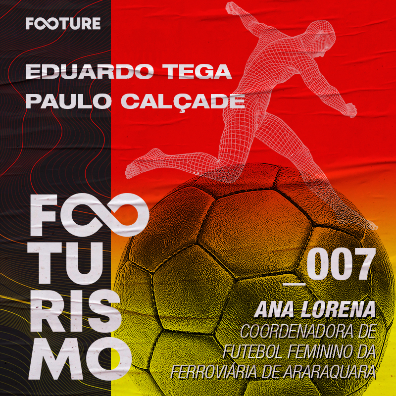 Footurismo #7 | O Futebol Feminino no Brasil