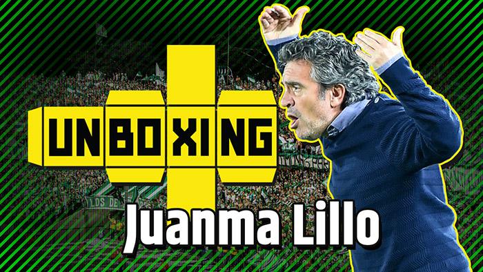 UNBOXING #14 | O Treinador Juanma Lillo