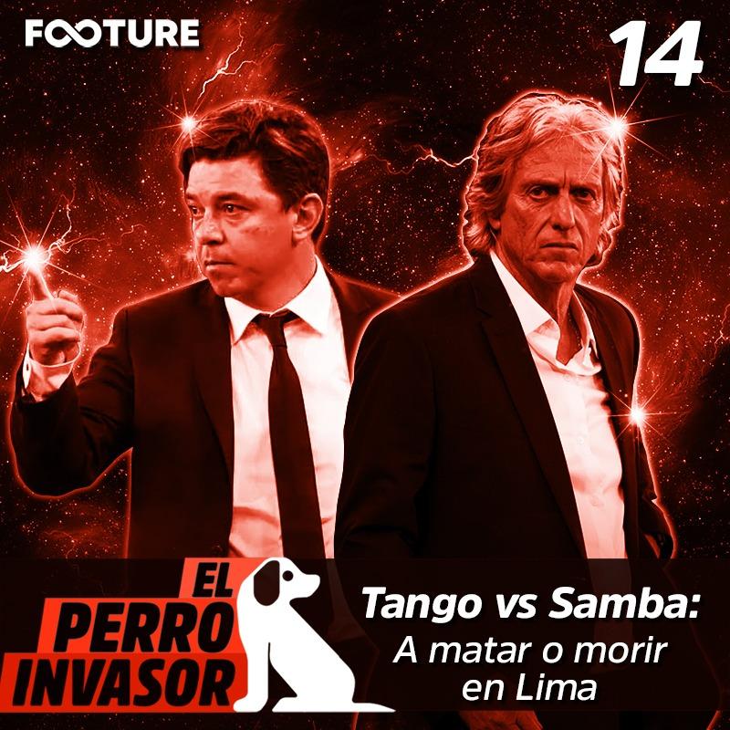 El Perro Invasor #14 – Tango vs Samba