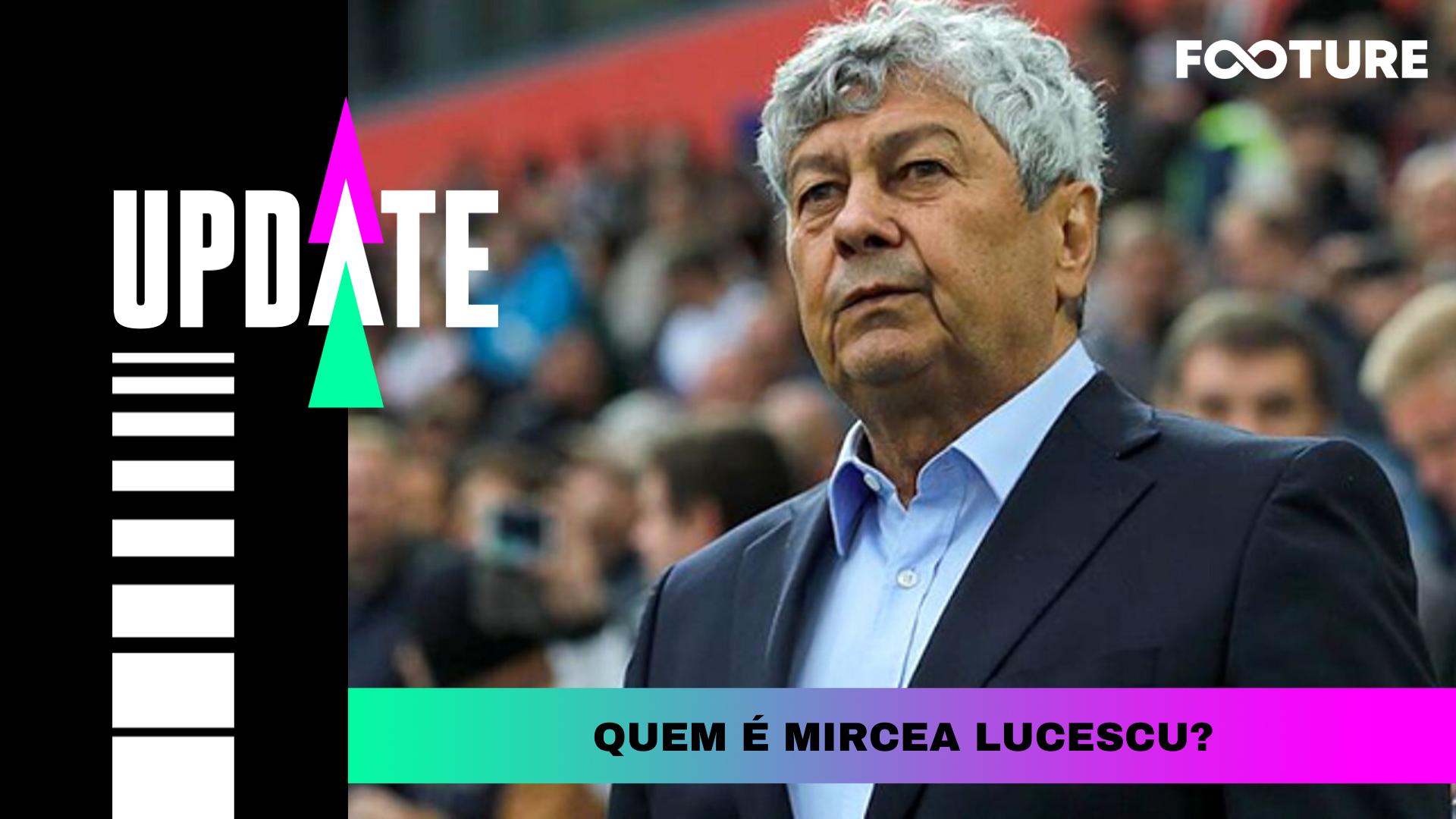 Quem é Mircea Lucescu?
