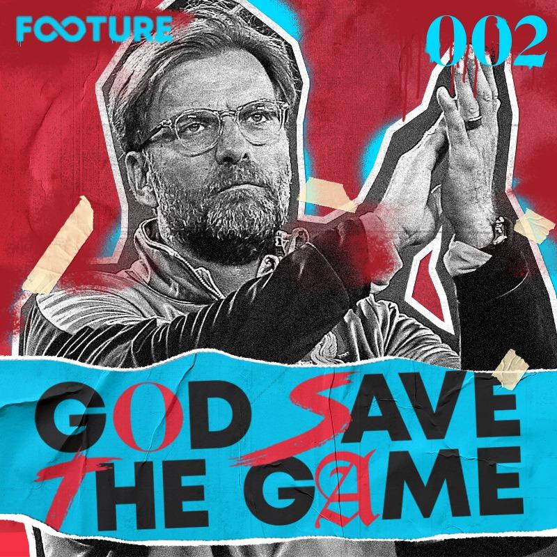 God Save The Game #2 – Importância do Mundial, renovação de Klopp e Chelsea contratando