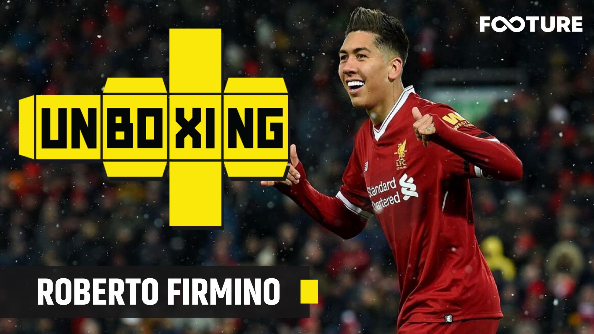 Unboxing #25 – Como joga Roberto Firmino