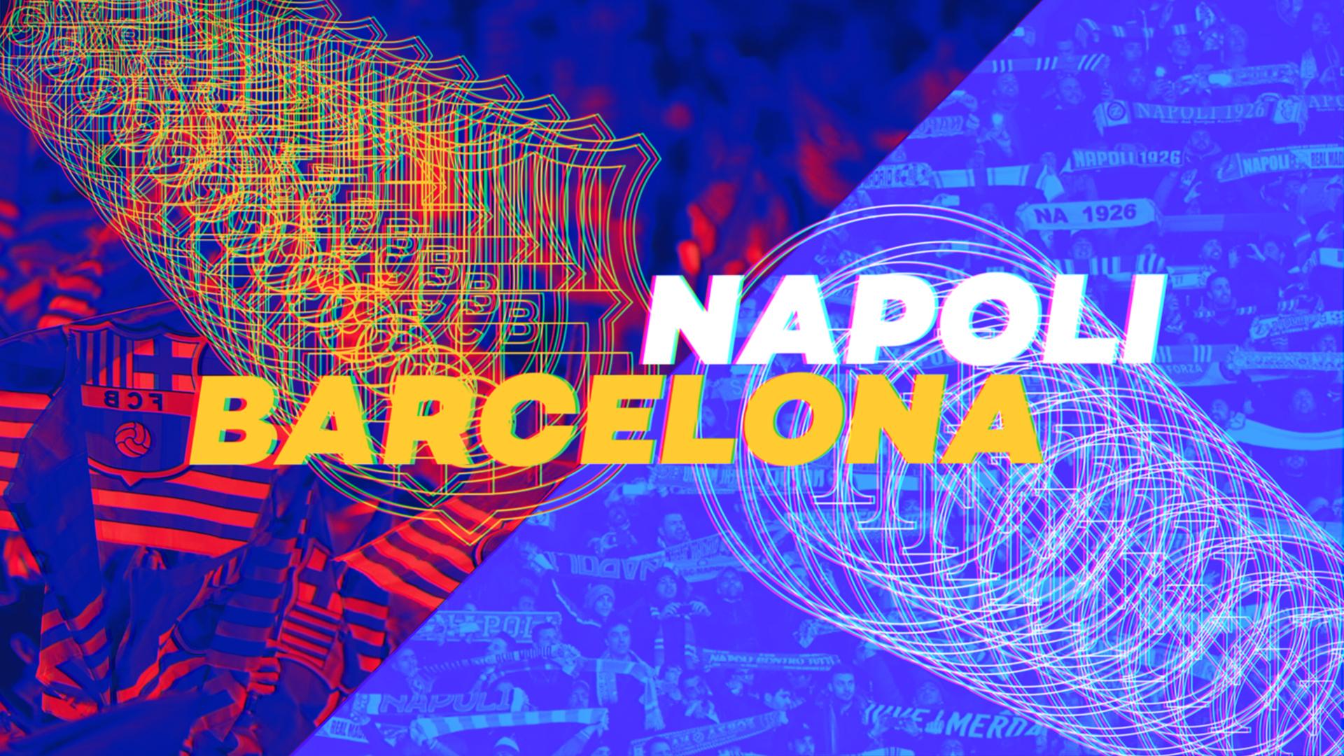 GUIA DA CHAMPIONS: Barcelona e Napoli
