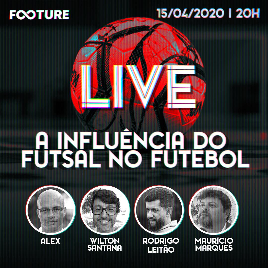 Live Futeboleira #93 – A influência do futsal no futebol