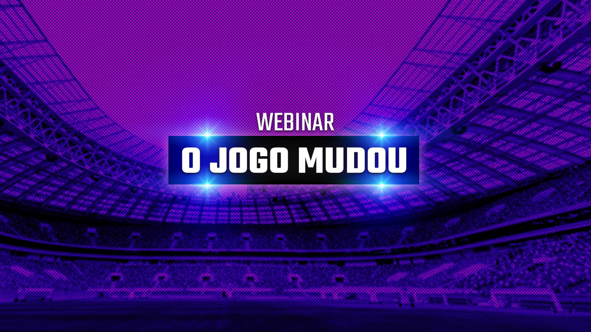 Webinar | O Jogo Mudou – O futebol no mundo pós-coronavírus