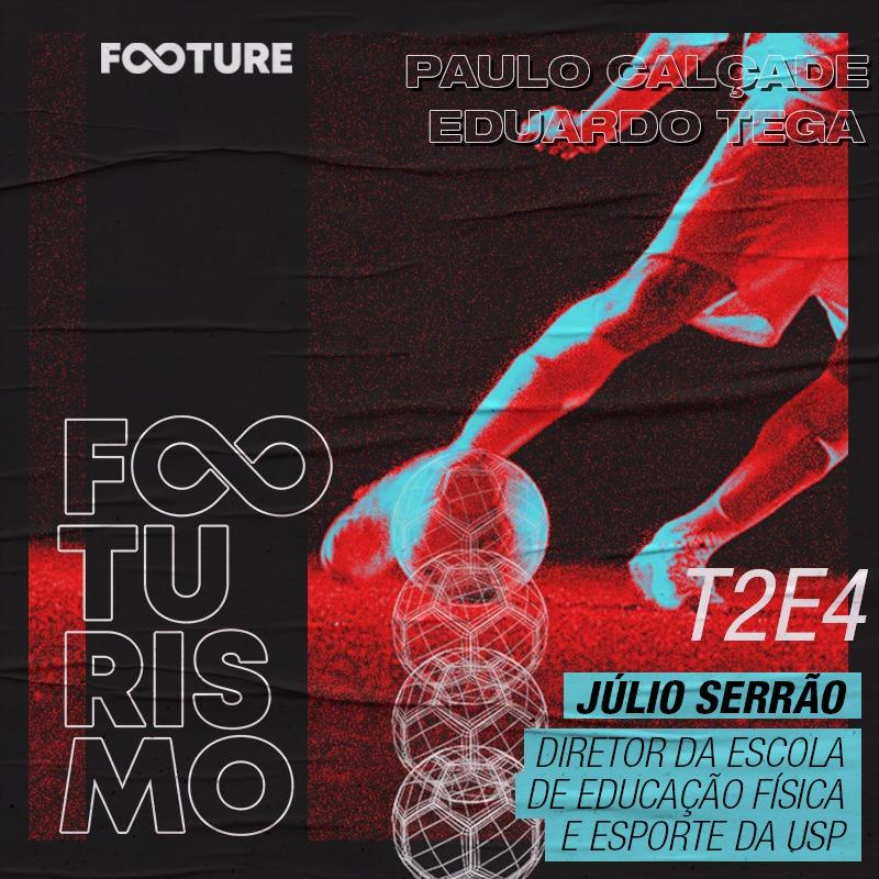 Footurismo #14 | Biomecânica com Júlio Serrão