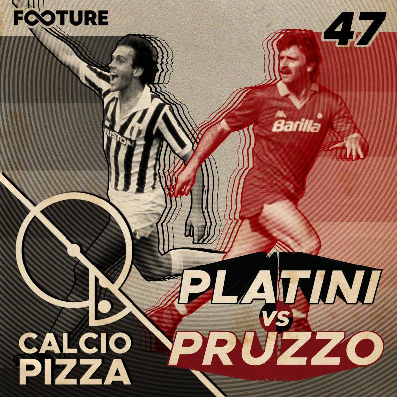 Calciopizza #47 | Roberto Pruzzo vs Michel Platini