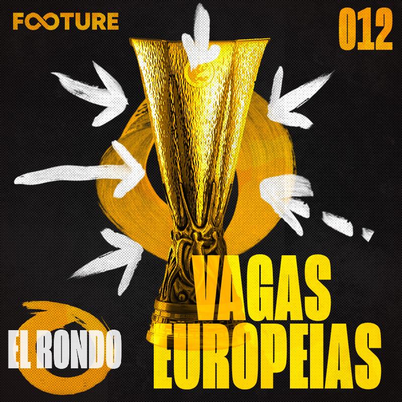 El Rondo #12 | As últimas vagas para Europa em LaLiga
