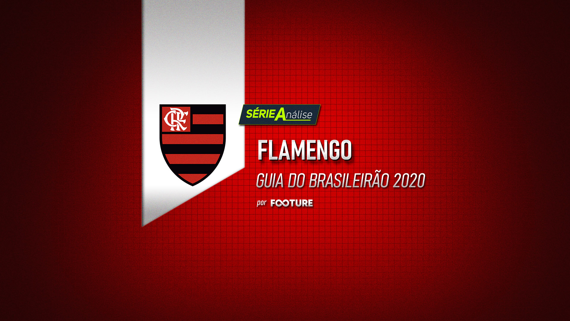 Guia do Brasileirão 2020 – Flamengo
