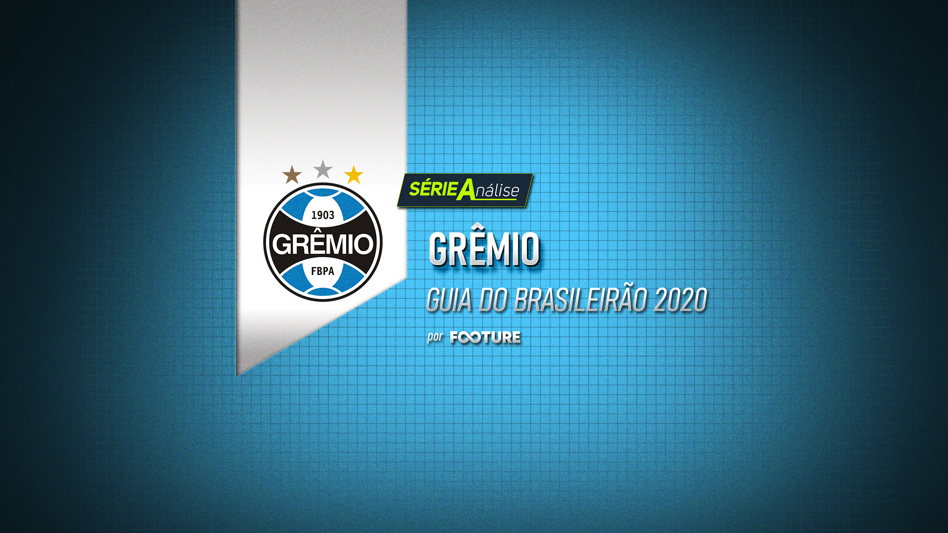 Guia do Brasileirão 2020 – Grêmio