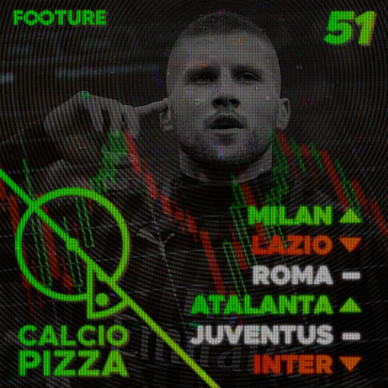 Calciopizza #51 | Sobe e desce na Série A italiana