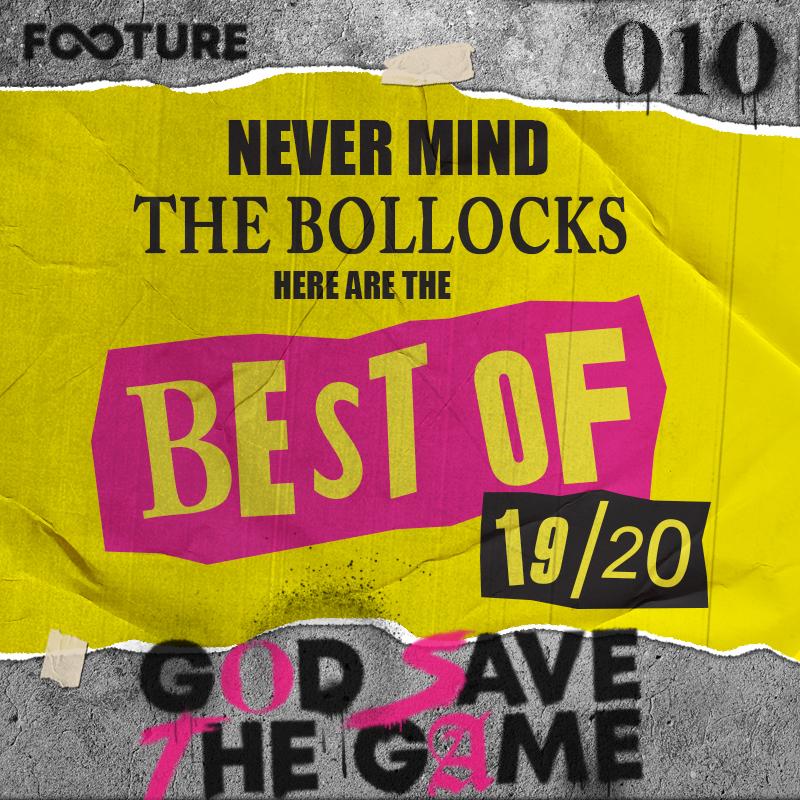 God Save The Game #10 | Os melhores e piores da Premier League 19/20