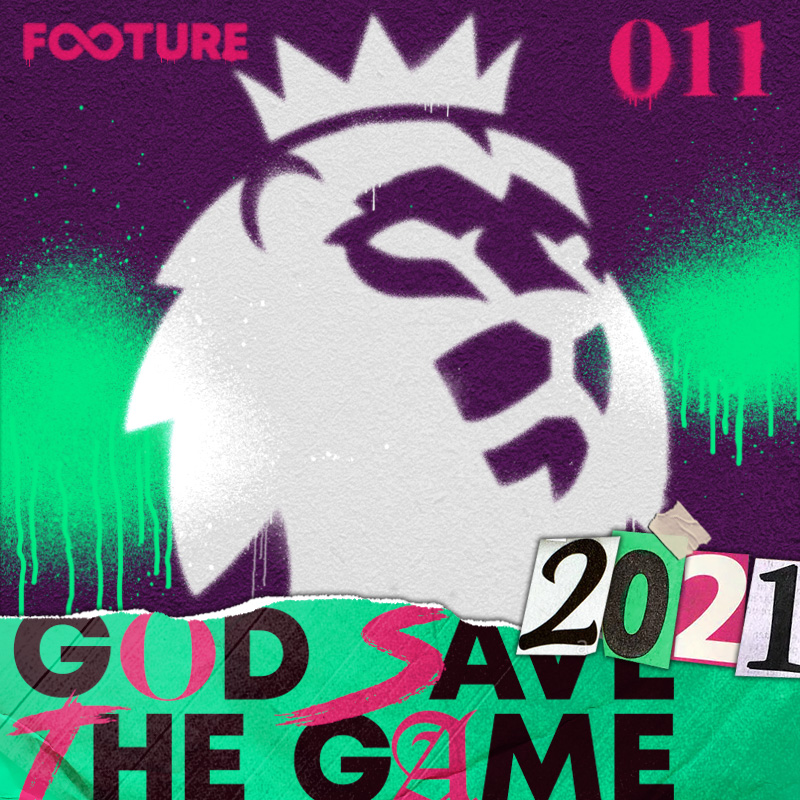 God Save The Game #11 | Preview da Premier League 20/21