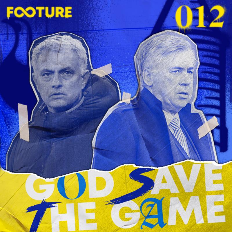 God Save The Game #12 | O futuro de Mourinho e Ancelotti na PL