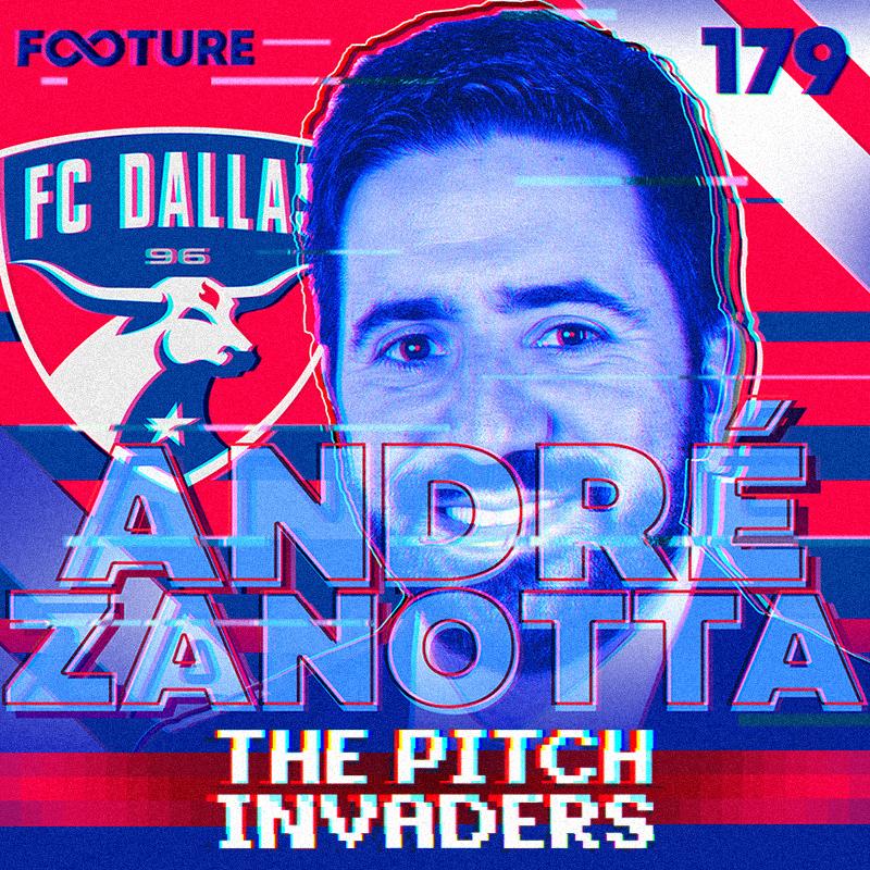 The Pitch Invaders #179 | Entrevista com André Zanotta