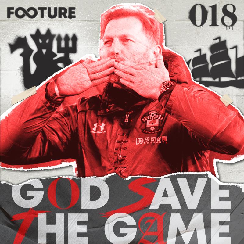 God Save The Game #18 | Southampton e o dois de Manchester