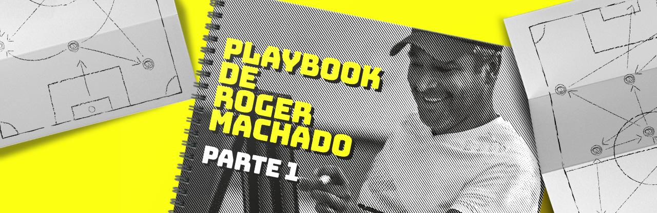 Playbook de Roger Machado: obsessão por formas geométricas, responsabilidade coletiva, bobinho e rachão