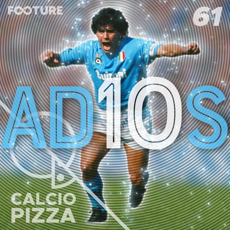 Calciopizza #61 | Adeus, Dios
