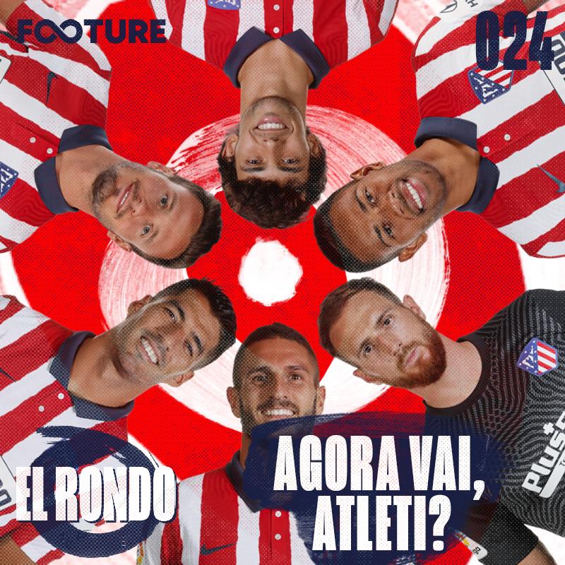 El Rondo #24 | Simeone, Atlético de Madrid e a busca por La Liga