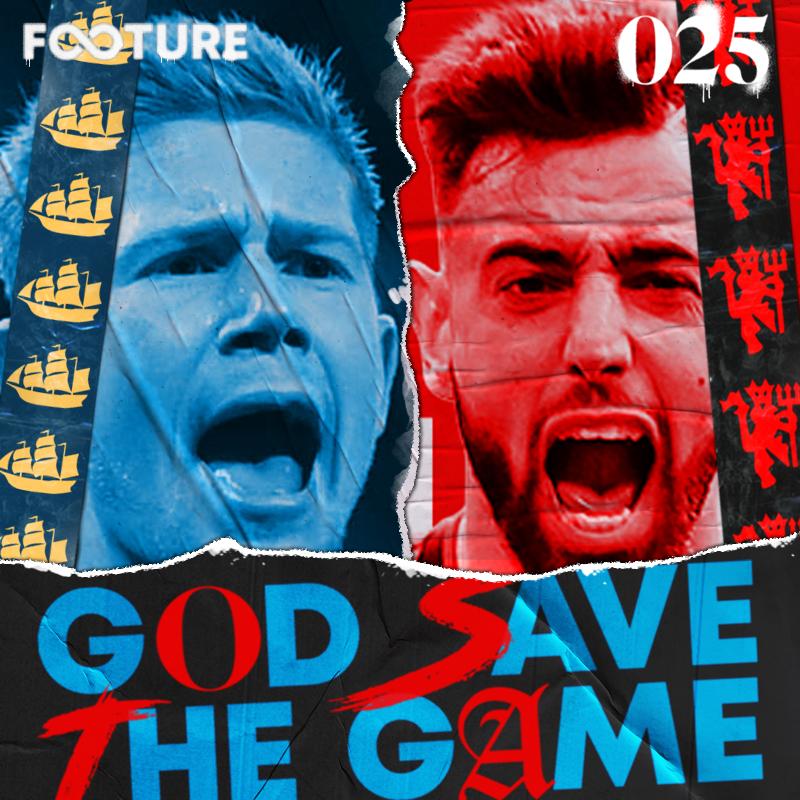 God Save the Game #25 | Boa fase em Manchester