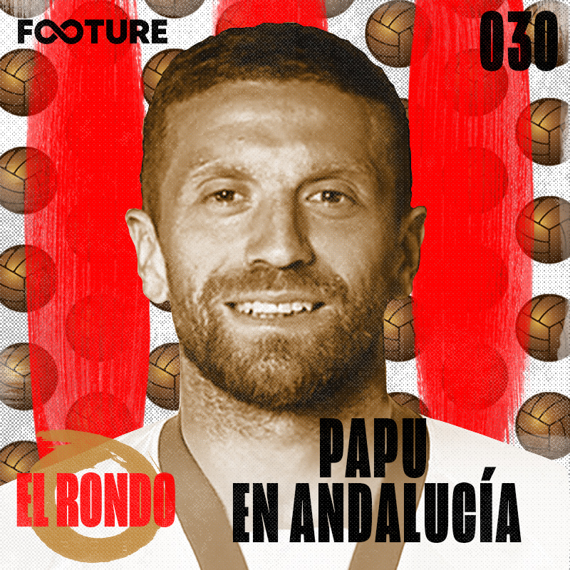 El Rondo #30 | Papu Gómez em Sevilla, a janela de transferências e o salário de Messi