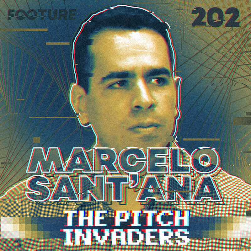 The Pitch Invaders #202 | Entrevista com Marcelo Sant'Anna