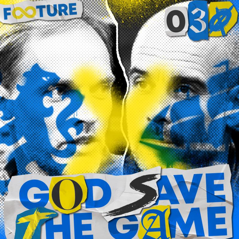 God Save the Game #30 | O raio-x da final da Champions: City x Chelsea