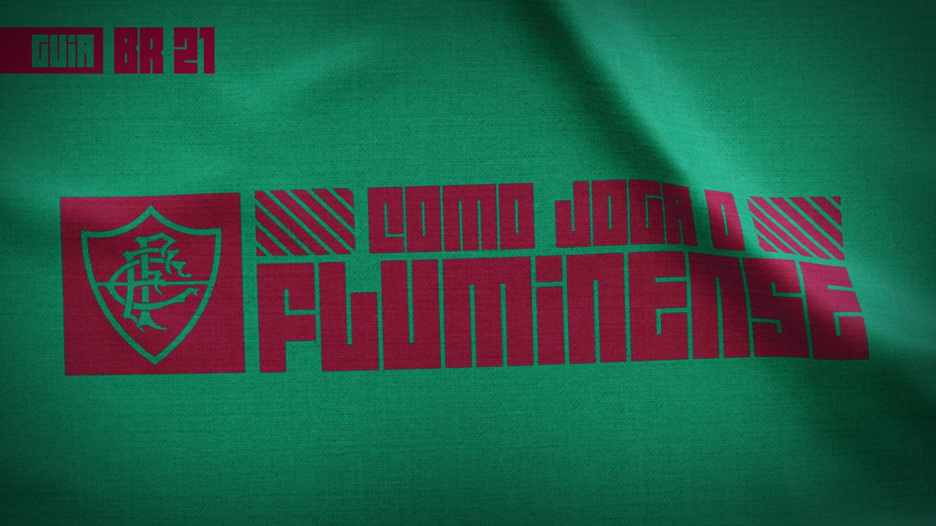 Guia do Brasileirão 2021   Como joga o Fluminense de Roger Machado