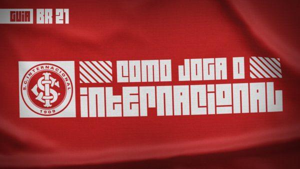 Guia do Brasileirão 2021 | Como joga o Inter de Miguel Ángel Ramírez