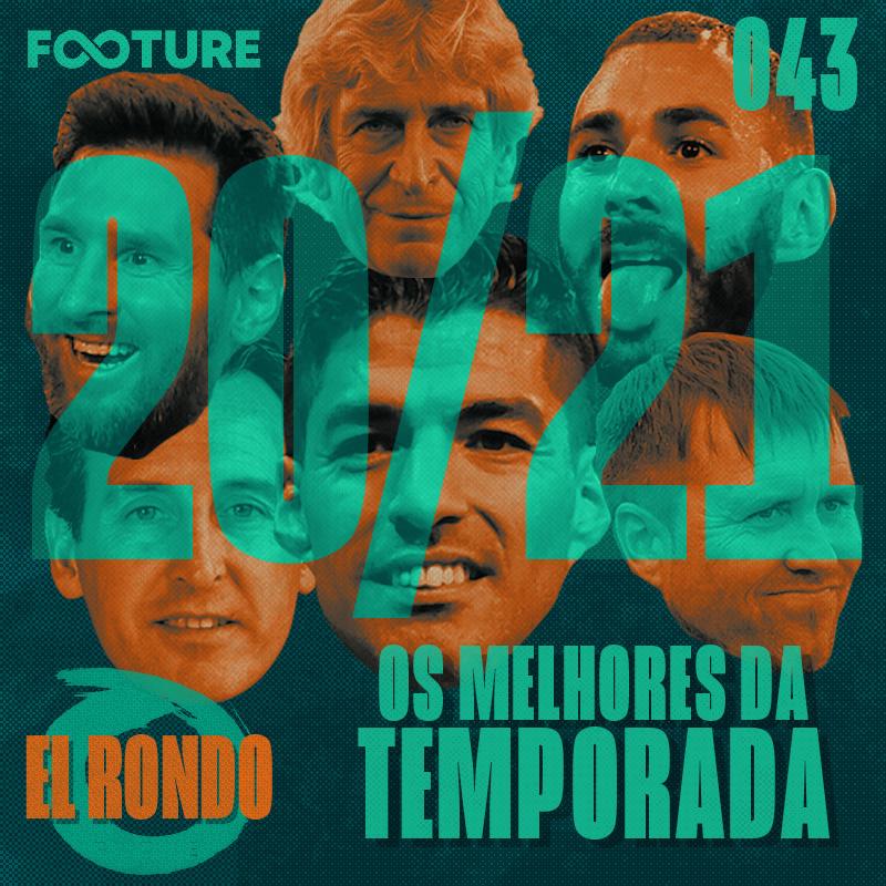 El Rondo #43 | Os melhores de LaLiga 20/21: destaques, os jovens e a Seleção