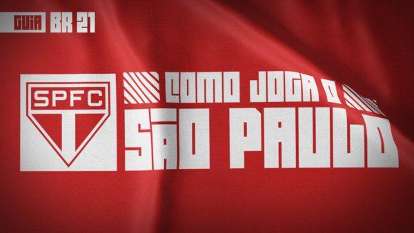 Guia do Brasileirão 2021 | Como joga o São Paulo de Hernan Crespo