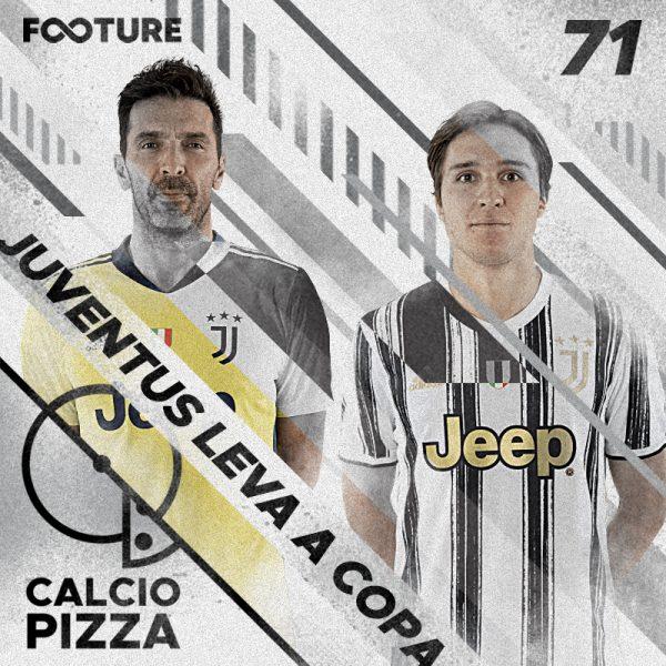 Calciopizza #71 | Juventus despacha a sensação Atalanta e leva a Copa