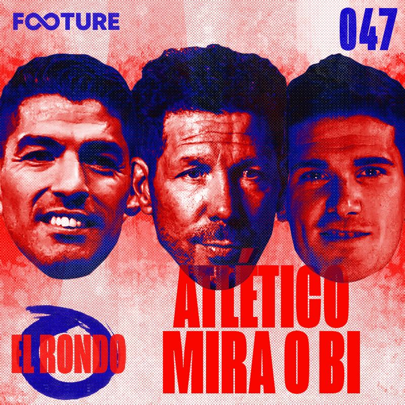 El Rondo #47 | O Atlético de Madrid busca o bicampeonato de LaLiga