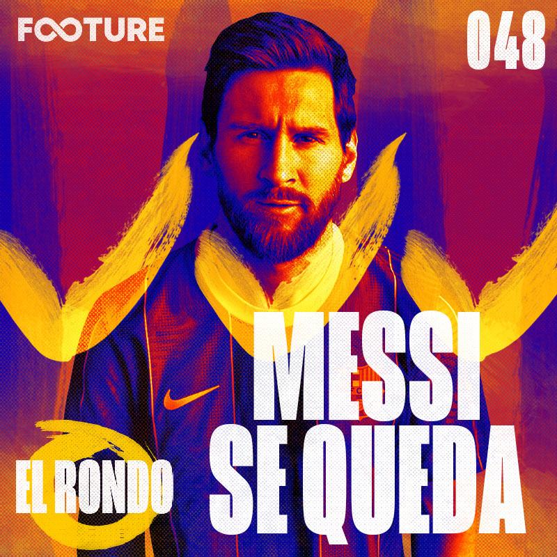 El Rondo #48 | Messi fica no Barcelona: dá pra aumentar seu legado?