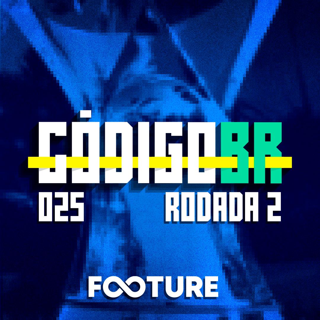 Código BR #25 | Fortaleza arranca, Ramirez em baixa, os primeiros pontos do Corinthians: rodada 2
