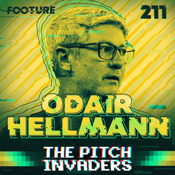 The Pitch Invaders #211 | Entrevista com Odair Hellmann