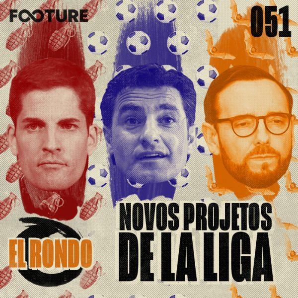 El Rondo #51 | Os novos projetos de Granada, Getafe e Valencia