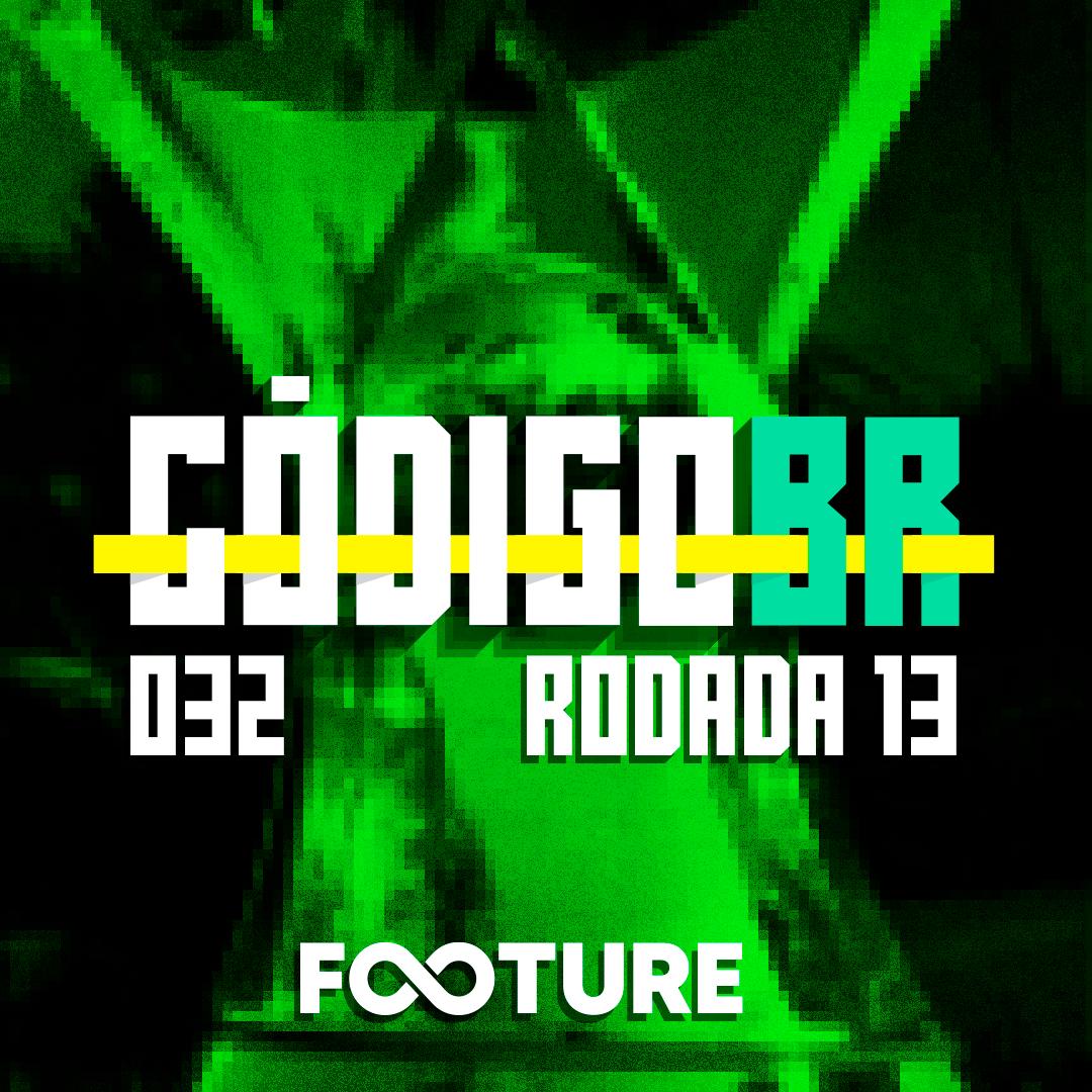 Código BR #32 | O Flamengo atropelou, Fortaleza firme, Palmeiras e Galo na ponta: rodada 13