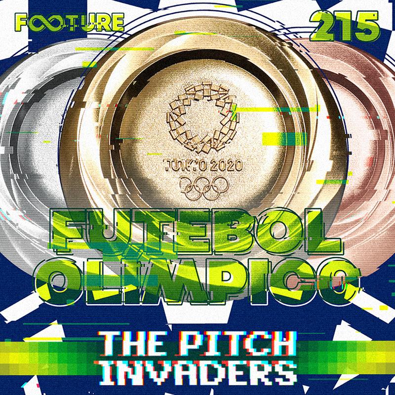 The Pitch Invaders #215 | Guia do Futebol Masculino na Olimpíada