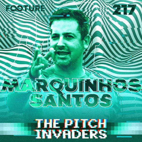 The Pitch Invaders #217 | Entrevista com Marquinhos Santos, técnico do Juventude