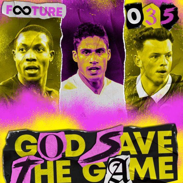 God Save The Game #35 | Supercopa Inglesa, UEFA e Últimas Transferências