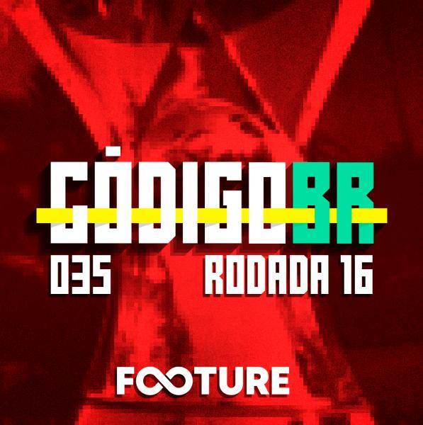 Código BR #35 | Atlético Mineiro líder, Grêmio com sinal de alerta e Renato Augusto estreia: rodada 16