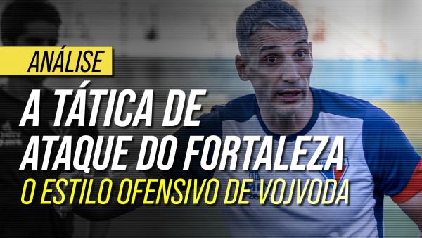 Os segredos dos gols do Fortaleza: o estilo ofensivo de Vojvoda
