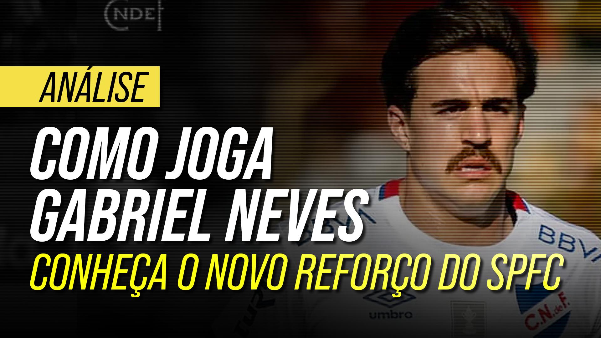 Como joga Gabriel Neves: conheça o novo reforço do São Paulo