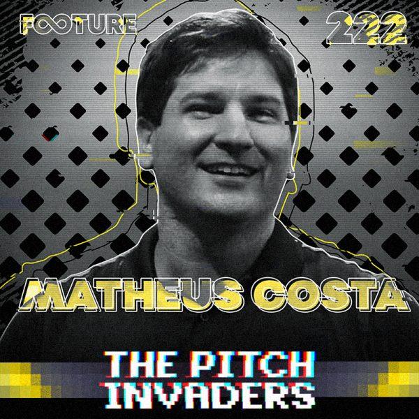 The Pitch Invaders #222 | Matheus Costa, o técnico mais jovem das Séries A e B